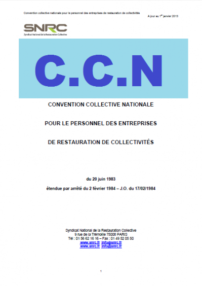 C.C.N (Convention Collective Nationale)
